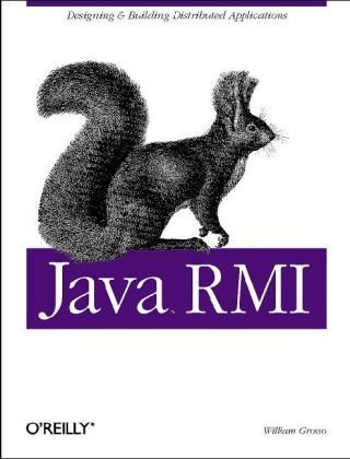 Java RMI Designing and Building Distributed Applications  2001 9781565924529 Front Cover