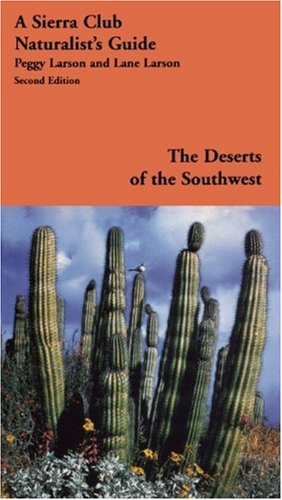 Deserts of the Southwest A Sierra Club Naturalist's Guide 2nd 2000 edition cover