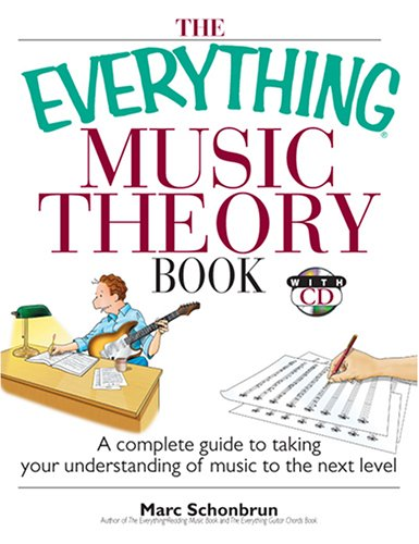 Everything Music Theory Book A Complete Guide to Taking Your Understanding of Music to the Next Level 2nd 2006 edition cover