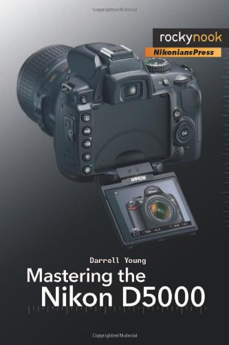 Mastering the Nikon D5000   2009 9781933952529 Front Cover