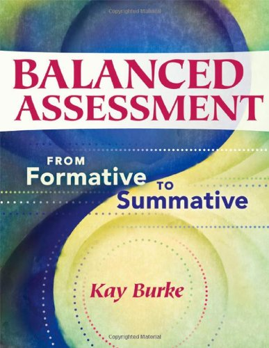 Balanced Assessment From Formative to Summative  2010 edition cover