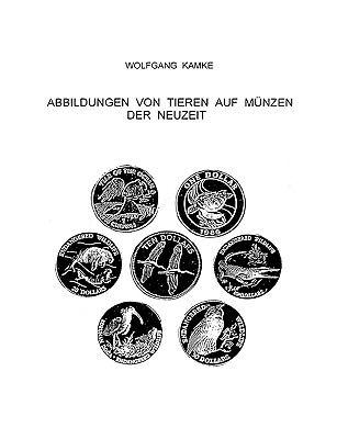 Abbildungen Von Tieren Auf Munzen Der Neuzeit:   2009 9783837061529 Front Cover