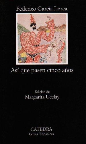 Asi que pasen cinco anos 1st 1998 edition cover