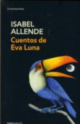 Cuentos De Eva Luna/ Eva Luna Stories  2004 edition cover