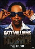 Katt Williams: American Hustle The Movie System.Collections.Generic.List`1[System.String] artwork