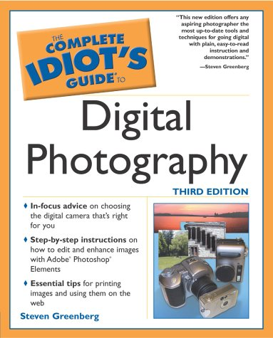 Complete Idiot's Guide to Digital Photography  3rd 2003 edition cover
