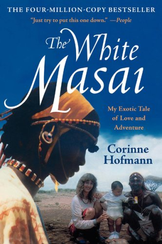 White Masai My Exotic Tale of Love and Adventure 4th edition cover