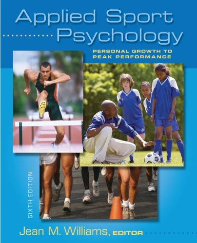 Applied Sport Psychology Personal Growth to Peak Performance 6th 2010 edition cover