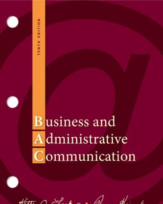 Business and Administrative Communication  10th 2013 9780077419530 Front Cover