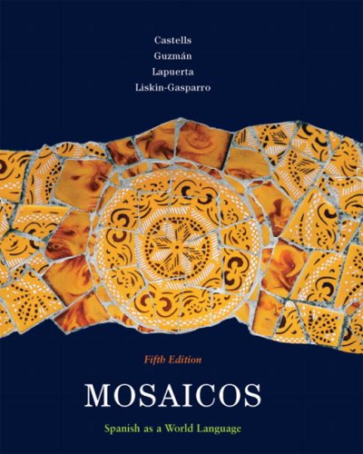 Mosaicos Spanish as a World Language 5th 2010 edition cover