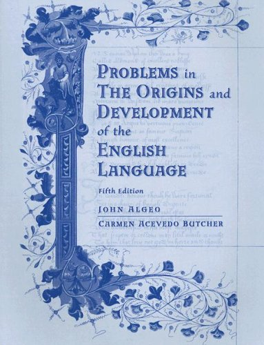 Problems in the Origins and Development of the English Language  5th 2005 (Workbook) edition cover