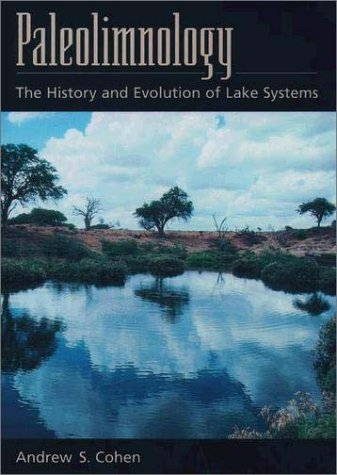 Paleolimnology The History and Evolution of Lake Systems  2003 edition cover