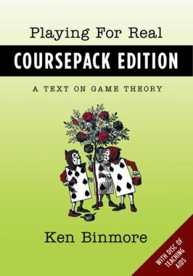Playing for Real A Text on Game Theory  2012 edition cover