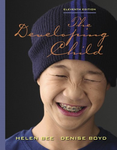 Developing Child  11th 2007 (Revised) edition cover