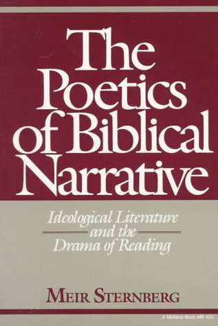 Poetics of Biblical Narrative Ideological Literature and the Drama of Reading  1999 edition cover