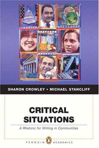 Critical Situations A Rhetoric for Writing in Communities  2008 edition cover