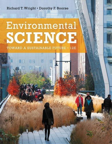 Environmental Science Toward a Sustainable Future 12th 2014 edition cover