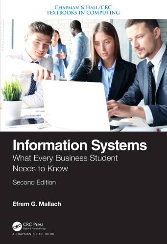 Cover art for Information Systems: What Every Business Student Needs to Know, 2nd Edition