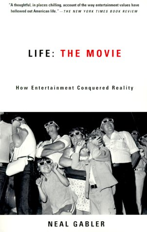 Life How Entertainment Conquered Reality  2000 (Movie Tie-In) edition cover