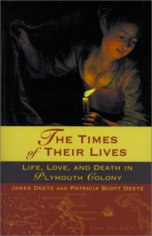 Times of Their Lives Life, Love, and Death in Plymouth Colony  2001 edition cover