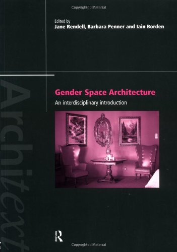Gender Space Architecture Interdisciplinary Introduction  1999 edition cover