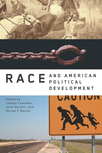 Race and American Political Development   2008 edition cover