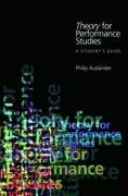 Theory for Performance Studies A Student's Guide  2007 edition cover