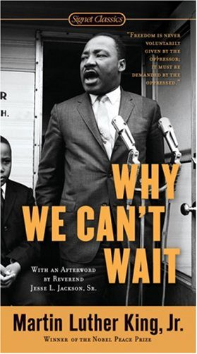 Why We Can't Wait   2001 9780451527530 Front Cover