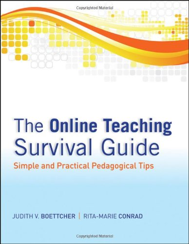 Online Teaching Survival Guide Simple and Practical Pedagogical Tips  2010 edition cover