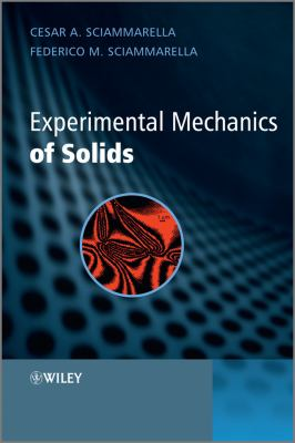 Experimental Mechanics of Solids   2011 9780470689530 Front Cover