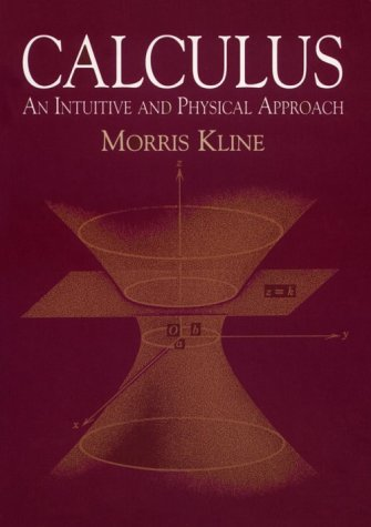 Calculus An Intuitive and Physical Approach 2nd 1977 edition cover