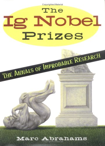 Ig Nobel Prizes   2003 9780525947530 Front Cover