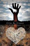 Crie de Coeur  N/A 9780533164530 Front Cover
