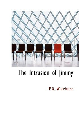Intrusion of Jimmy   2008 9780554219530 Front Cover