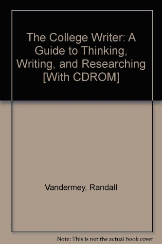 College Writer : A Guide to Thinking, Writing, and Researching 2nd 2007 9780618742530 Front Cover