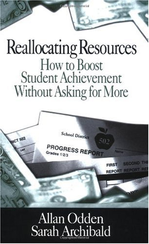 Reallocating Resources How to Boost Student Achievement Without Asking for More  2000 edition cover