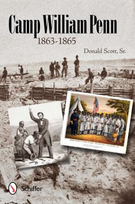 Camp William Penn, 1863-1865   2012 edition cover