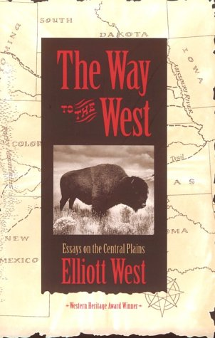 Way to the West Essays on the Central Plains  1995 edition cover
