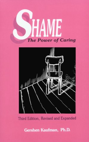 Shame : The Power of Caring 3rd (Revised) edition cover