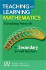 Teaching and Learning Mathematics Translating Research for Secondary School Teachers  2010 edition cover
