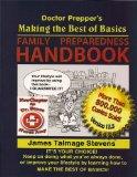Doctor Prepper's Making the Best of Basics: Family Preparedness Handbook Edition 12.5  2013 9780983046530 Front Cover
