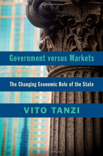 Government Versus Markets The Changing Economic Role of the State  2011 edition cover
