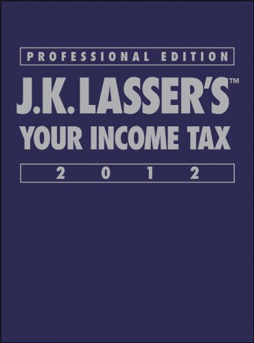 J. K. Lasser's Your Income Tax Professional 2012  2nd 2012 9781118072530 Front Cover