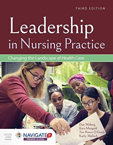 Leadership in Nursing Practice + Navigate 2 Premier:   2018 9781284146530 Front Cover