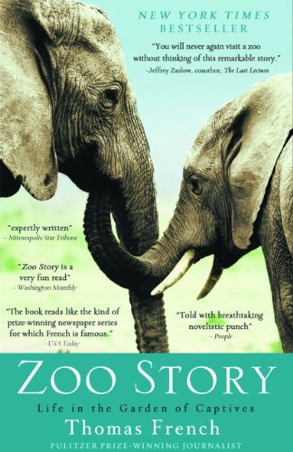 Zoo Story Life in the Garden of Captives  2011 9781401310530 Front Cover