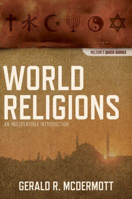 World Religions An Indispensable Introduction  2011 9781401675530 Front Cover