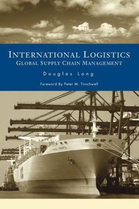 International Logistics Global Supply Chain Management  2003 9781402074530 Front Cover