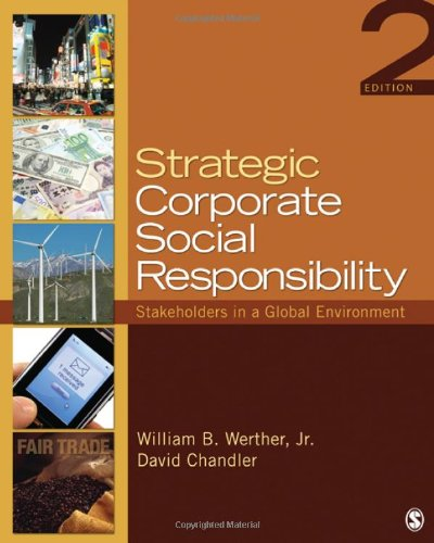 Strategic Corporate Social Responsibility Stakeholders in a Global Environment 2nd 2011 edition cover