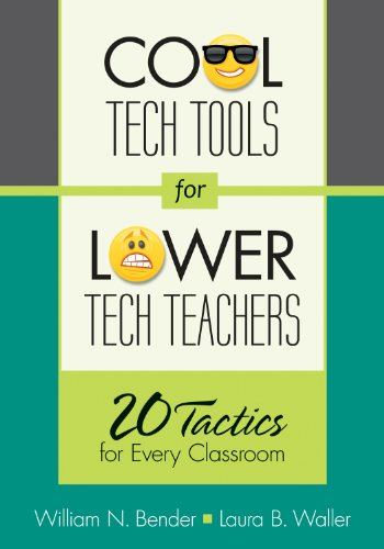 Cool Tech Tools for Lower Tech Teachers 20 Tactics for Every Classroom  2013 edition cover