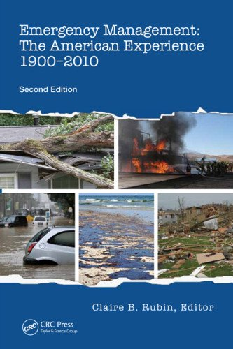 Emergency Management The American Experience 1900-2010, Second Edition 2nd 2012 (Revised) edition cover